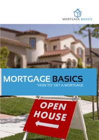 online magazine - Mortgage Basics ''How to'' get a Mortgage