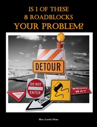 online magazine - Is 1 of These 8 Roadblocks Your Problem?
