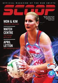 online magazine - NSW Swifts SCOOP - Issue 1, Volume 6