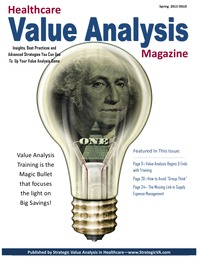 online magazine - Healthcare Value Analysis Magazine | Spring 2013 Issue |