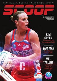 online magazine - NSW Swifts SCOOP - Issue 4, Volume 6