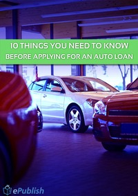 online magazine - 10 THINGS YOU NEED TO KNOW BEFORE APPLYING FOR AN AUTO LOAN