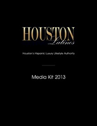 online magazine - HOUSTON Latinos - 2013 Media Kit