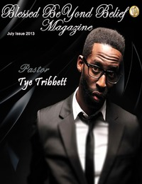 online magazine - Blessed BeYond Belief Magazine July 2013 Issue
