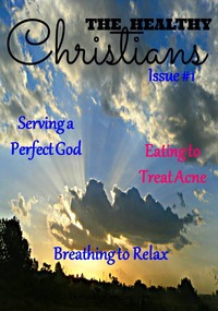 online magazine - The Healthy Christians Issue 1