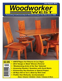 online magazine - Woodworker West - July-August, 2013