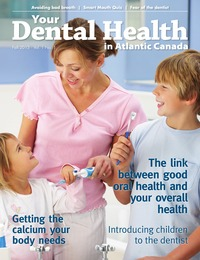 online magazine - Your Dental Health in Atlantic Canada-Fall 2013