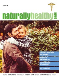 online magazine - Naturally Healthy News - Issue 24