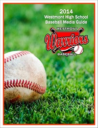 online magazine - 2014 Westmont High School Baseball Media Guide