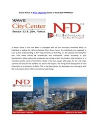online magazine - Dream Homes at Wave City Center Sector 32 Noida Call 9999999237