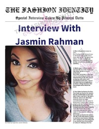 online magazine - THE FASHION IDENTITY Interview With Jasmin Rahman By Pitanjal