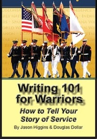 online magazine - Writing 101 for Warriors: How to Tell Your Story of Service