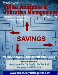 online magazine - Healthcare Value Analysis & Utilization Mgt Magazine|Vol-6 Iss-2